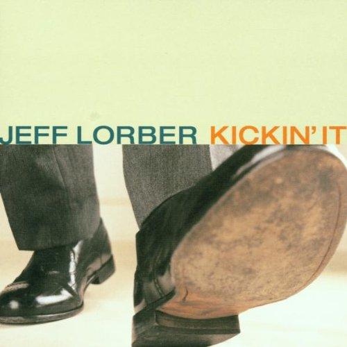 Lorber, Jeff - Kickin It - Amazon.com Music
