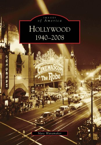 Hollywood  1940 2008  Ca   Images Of America