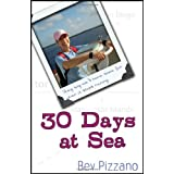 30 Days at Sea: They Say We'll Have Some Fun When It Stops Raining