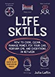 Life Skills: How to Cook, Clean, Manage Money, Fix
