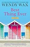 Best Thing Ever (Ten Beach Road Series) by  Wendy Wax in stock, buy online here