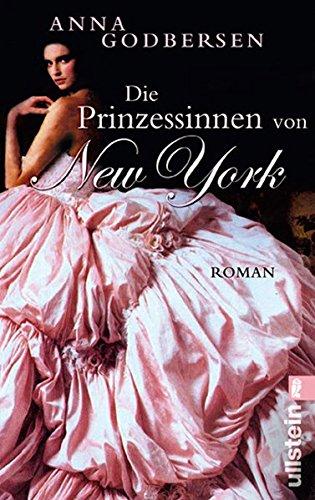 Die Prinzessinnen von New York (Die Prinzessinnen-von-New-York-Saga, Band 1)