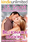 Billionaire Undone ~ Travis (The Billionaire's Obsession, Book 5)