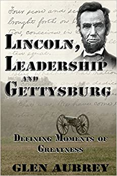 Lincoln, Leadership and Gettysburg