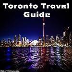 Toronto Travel Guide | Robert Stevenson