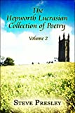 The Hepworth Lucrasian Collection of Poetry, Steve Presley, 1608133834