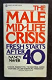 The Male Mid-Life Crisis, Nancy Mayer, 0451085132