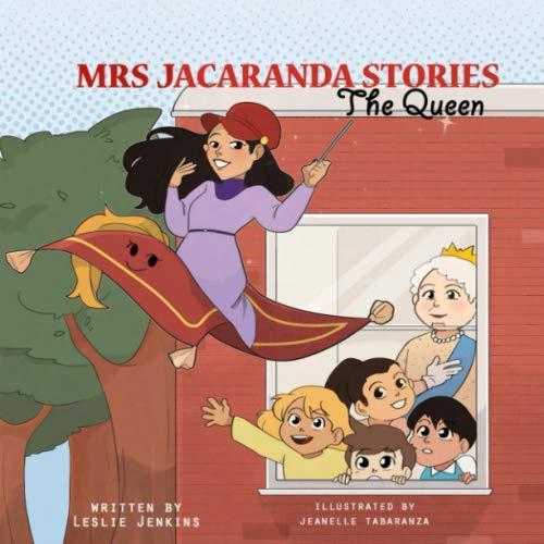 Mrs Jacaranda Stories (The Queen) (Jacaranda Blossoms)