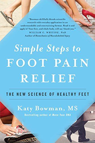 Download PDF Simple Steps to Foot Pain Relief - The New Science of Healthy Feet