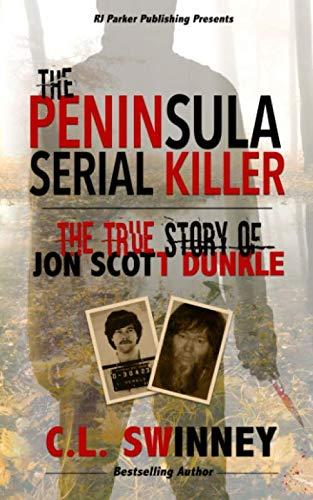 The Peninsula Serial Killer: The...