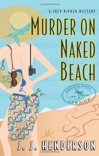 Murder on Naked Beach: A Lucy Ripken Mystery pdf