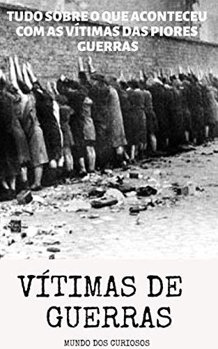 Vítimas das Guerras