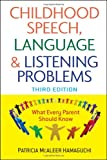Childhood Speech, Language, and Listening Problems