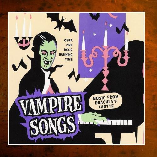 Vampire Songs - Halloween Music from Dracula's Castle ()