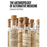 The Anthropology of Alternative Medicine