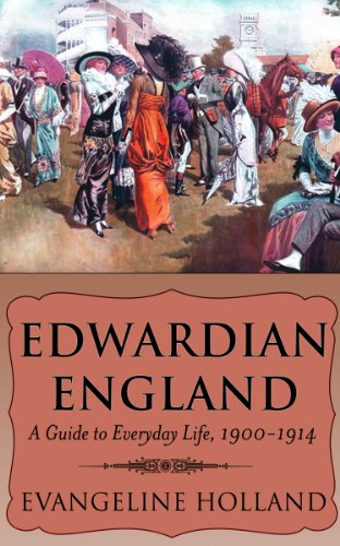Amazon edwardian england a guide to everyday life 1900 1914 edwardian england a guide to everyday life 1900 1914 by holland fandeluxe Choice Image