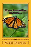 img - for I Love Butterflies Because... (Volume 2) book / textbook / text book