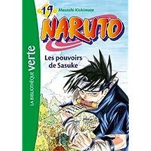 NARUTO T.19 : LES POUVOIRS DE SASUKE
