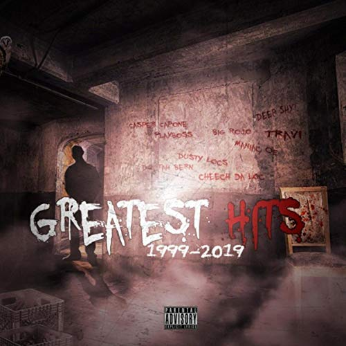 Greatest Hits (1999 - 2019) [Explicit]