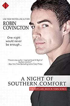 A Night of Southern Comfort (The Boys Are Back in Town Book 1) by [Covington, Robin]