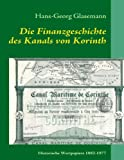 Die Finanzgeschichte des Kanals von Korinth, Hans-Georg Glasemann, 3837025772