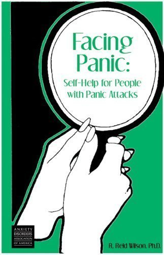 Facing Panic: Self-Help for People with Panic Attacks