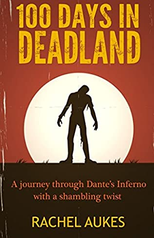 book cover of 100 Days in Deadland