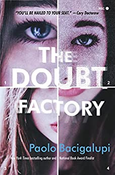 The Doubt Factory: A page-turning thriller of dangerous attraction and unscrupulous lies by [Bacigalupi, Paolo]