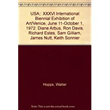 USA XXXVI International Biennial Exhibition of Art/Venice, June 11-October 1, 1972: Diane Arbus, Ron Davis, Richard Estes, Sam Gilliam, James Nutt, Keith Sonnier