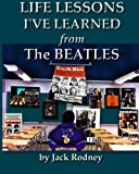 Free eBook - Life Lessons I ve Learned From the Beatles