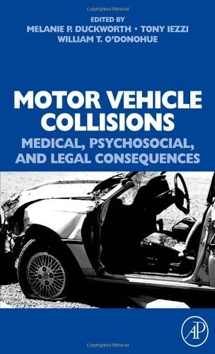 Download Motor Vehicle Collisions: Medical, Psychosocial, and Legal Consequences: Medical, Psychosocial, and Legal Consequences Pdf