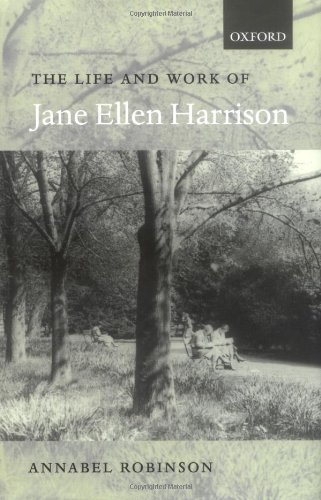 The Life and Work of Jane Ellen Harrison Pdf