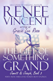 The Gift of Something Grand (Jamett & Joseph Book 3)