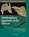 img - for Interdisciplinary Approaches to the Oldowan (Vertebrate Paleobiology and Paleoanthropology) book / textbook / text book