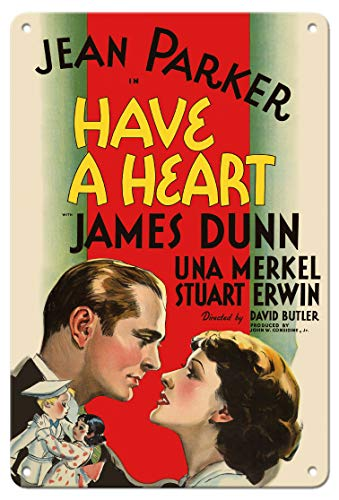 - Pacifica Island Art 8in x 12in Vintage Tin Sign - Have a Heart - Starring Jean Parker & James Dunn - Directed by David Butler
