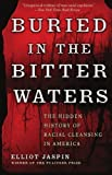 img - for Buried in the Bitter Waters: The Hidden History of Racial Cleansing in America by Jaspin, Elliot unknown Edition [Paperback(2008)] book / textbook / text book