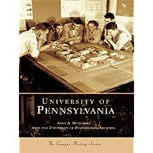 University of Pennsylvania (Campus History)