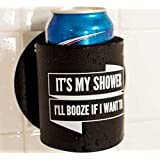 """Shakoolie - """"It's My Shower I'll Booze If I Want To"""" - Shower Beer Holder"""