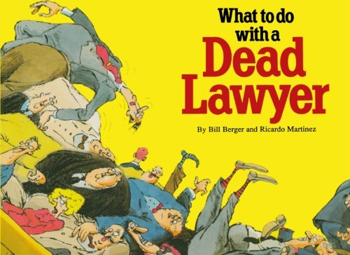 Download What to do with a Dead Lawyer pdf epub