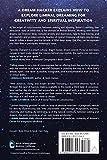 Liminal Dreaming: Exploring Consciousness at the