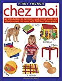 img - for Chez Moi (First French) by Veronique Leroy-Bennett (2016-05-31) book / textbook / text book