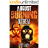 August Burning: Outbreak (Book One)