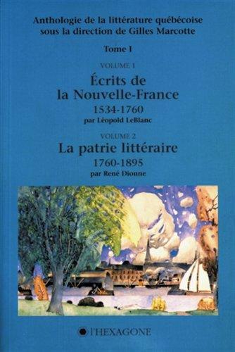 Anthologie de la litterature quebecoise (Collection Anthologies) (French Edition)