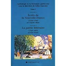 Anthologie de la littérature québécoise (tome 1)