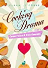 Cooking Drama, tome 1 : Casseroles & Sentiments par Le Corre
