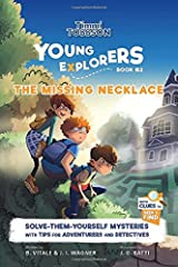 The Missing Necklace: A Timmi Tobbson Young Explorers Book for Kids (Solve-Them-Yourself Mysteries Book for Girls and Boys age 6-8) Hardcover