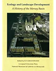 Ecology and Landscape Development: A History of the Mersey Basin