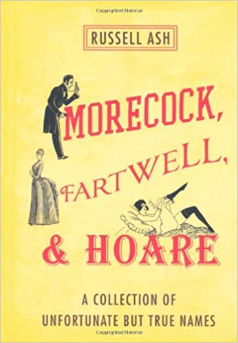 Morecock Fartwell Hoare A Collection Of Unfortunate But True