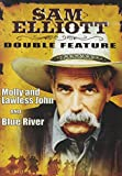 Sam Elliott Double Feature DVD: Molly and Lawless John/Blue River