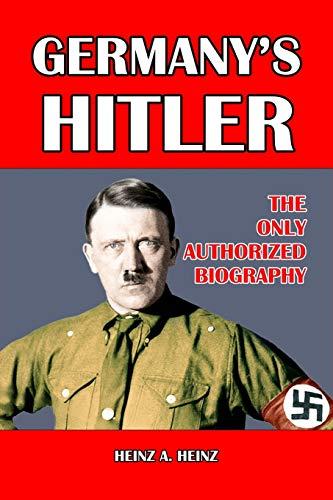 Germanys Hitler Heinz A. Heinz